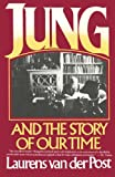 Jung and the Story of Our Time (0394721756) by Laurens Van Der Post