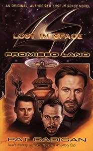 Lost in Space: Promised Land by Pat Cadigan