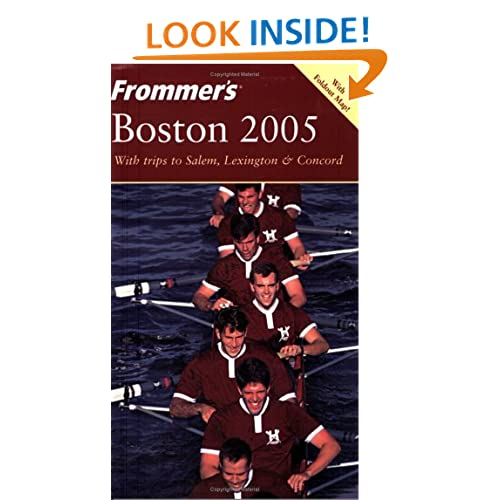 Frommer's Boston 2005 (Frommer's Complete Guides) Marie Morris