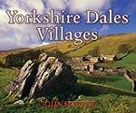 Yorkshire Dales Villages (Village Bri...