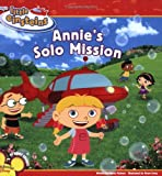 Disney's Little Einsteins: Annie's Solo Mission (Disney's Little Einsteins (8x8)) (1423102142) by Kelman, Marcy