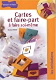 Cartes et faire-part � faire soi-m�me