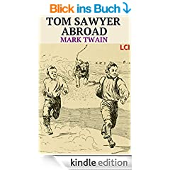 Tom Sawyer Abroad (Fully Illustrated) (English Edition)
