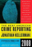 The Best American Crime Reporting 2008 (0061490830) by Kellerman, Jonathan
