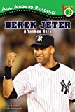 img - for Derek Jeter: A Yankee Hero (All Aboard Reading) book / textbook / text book
