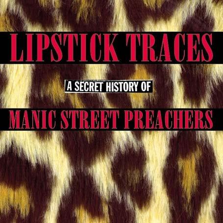 Manic Street Preachers - Lipstick Traces - A Secret History - Zortam Music