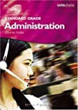 img - for Standard Grade Administration Course Notes book / textbook / text book