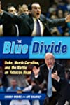 The Blue Divide: Duke, North Carolina...