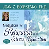 Meditations for Relaxation and Stress Reduction
