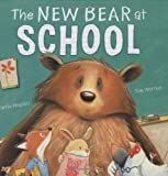 img - for The New Bear At School book / textbook / text book