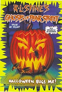Halloween Bugs Me! (Ghosts of Fear Street, No 25) by R. L. Stine