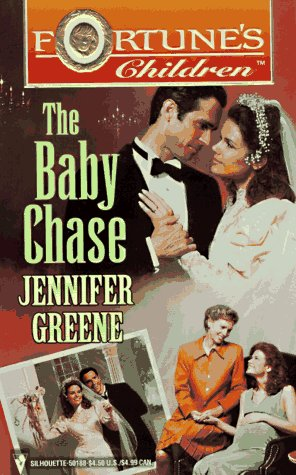 Baby Chase (Fortune'S Children) (Fortunes Children), JENNIFER GREENE
