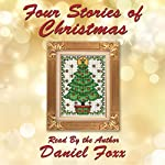 Four Stories of Christmas | Daniel Foxx