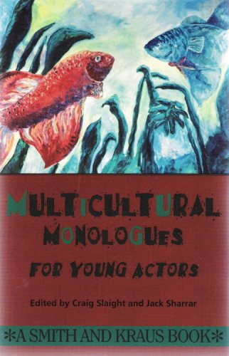 Multicultural Monologues for Young Actors (The Young Actors Series)