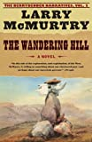 The Wandering Hill (The Berrybender Narratives, Vol. 2)