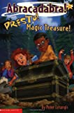 Presto! Magic Treasure (Abracadabra! 3) (043922232X) by Lerangis, Peter