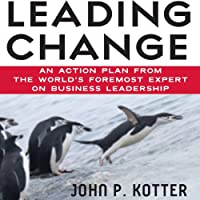 Leading Change (       UNABRIDGED) by John P. Kotter Narrated by Oliver Wyman