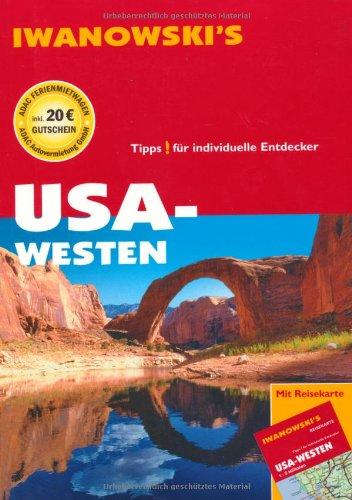 USA - Westen - Reiseführer von Iwanowski: Tipps