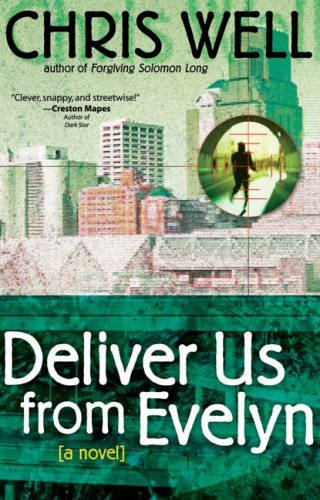 Deliver Us from Evelyn, CHRIS WELL