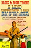 A Land Without Law: Saga of the Sierras (0884862534) by Thoene, Brock
