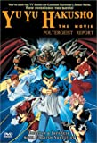 Yu Yu Hakusho - The Movie - Poltergeist Report