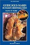 echange, troc Dino Simeonidis - Guide de la faune et de la flore sous-marines du bassin méditerranéen
