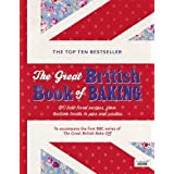 The Great British Book of Baking: 120 best-loved recipes from teatime treats to pies and pastiesby Linda Collister
