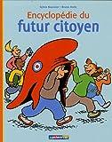 echange, troc Sylvie Baussier - Encyclopédie du futur citoyen
