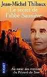 Le secret de l'abbé Saunière par Thibaux