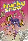 Franky Snow, tome 1 : Slide à mort