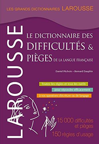 Larousse Dictionnaire des Difficultes et Pieges de la Langue Francaise  [Larousse Staff] (Tapa Dura)
