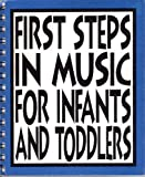 First steps in music for infants and toddlers: The curriculum