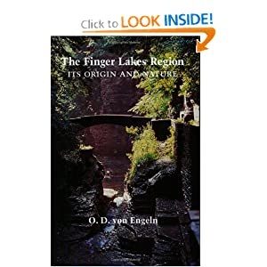 The Finger Lakes Region: Its Origin and Nature O. D. von Engeln