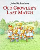 Old Growler's Last Match (0091766753) by Richardson, John