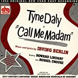 Call Me Madam - With Tyne Dalyby Soundtrack/Cast Album