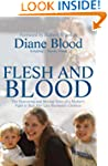 Flesh and Blood: The Fight to Bear My...
