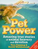 img - for Pet Power: Amazing True Stories of Animal Bravery & Devotion book / textbook / text book