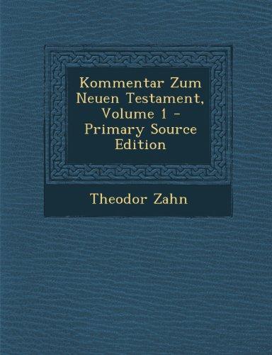 Kommentar Zum Neuen Testament, Volume 1