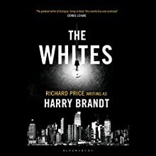 The Whites (       UNABRIDGED) by Harry Brandt Narrated by Ari Fliakos