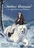 Snowbear Whittington: An Appalachian Beauty and the Beast (0027443558) by Hooks, William H.