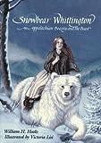 Snowbear Whittington: An Appalachian Beauty and the Beast (0027443558) by Hooks, William H.