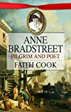 Anne Bradstreet: Pilgrim and Poet