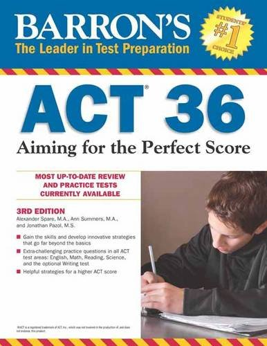 Download Barron's ACT 36, 3rd Edition: Aiming for the Perfect Score
