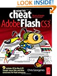 How to Cheat in Adobe Flash CS3: The...