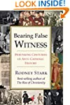 Bearing False Witness: Debunking Cent...