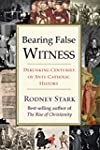 Bearing False Witness: Debunking Cent...
