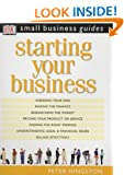 Starting Your Business (Small Business Guides)