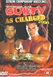 Extreme Championship Wrestling: Guilty As Charged 2000 [DVD]