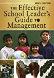 img - for The Effective School Leader's Guide to Management book / textbook / text book