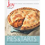 Joy of Cooking: All About Pies and Tarts ~ Irma S. Rombauer
